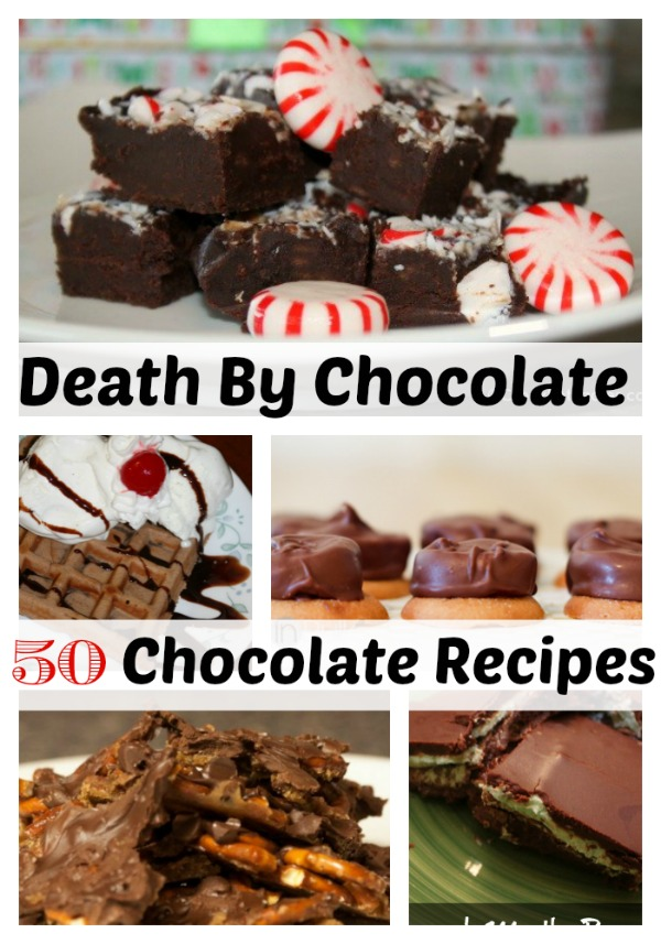 Death by chocolate? Maybe with these 50 Chocolate Recipe- Dessert Recipes