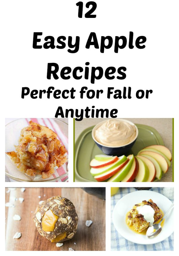 12 Easy Apple recipes Perfect for Fall or for a yummy snack.