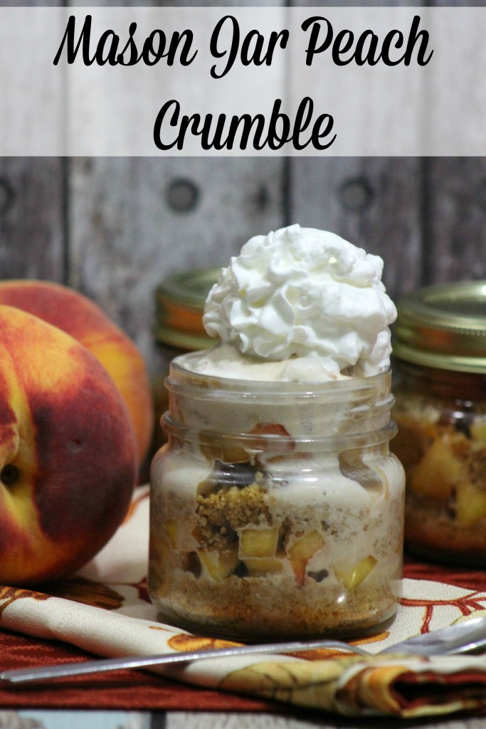 Mason Jar Peach Crumble makes this dessert over the top.