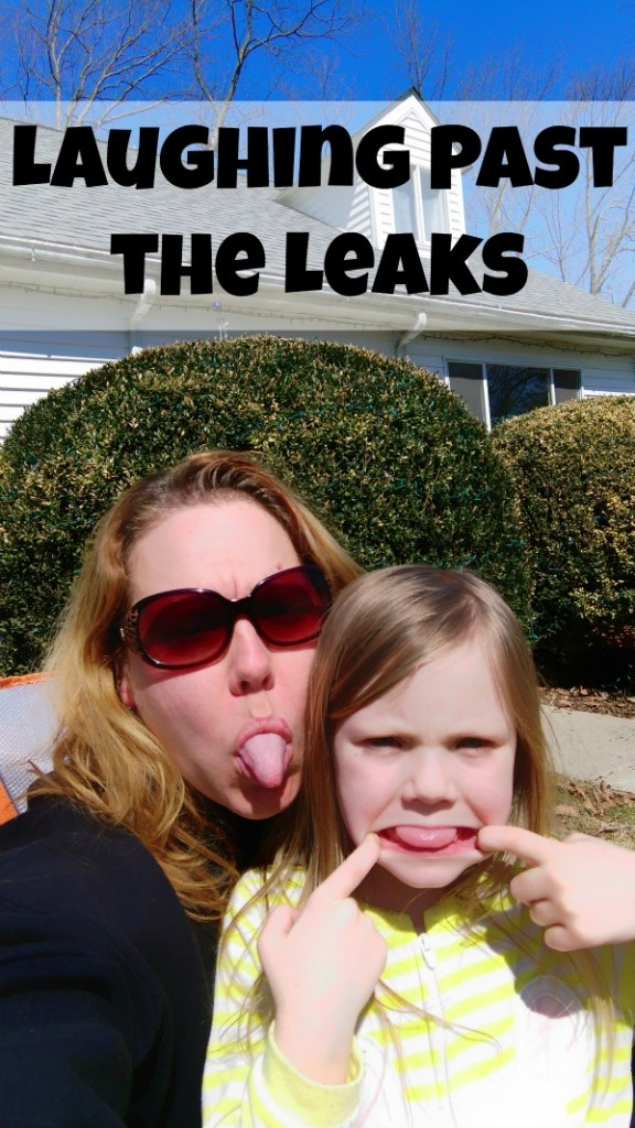 laughing past the leaks