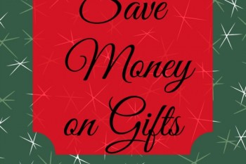 Save Money on Holiday Gifts