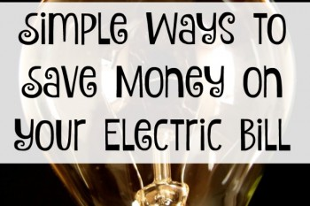 Simple Ways to Save Money on Your Electric Bill