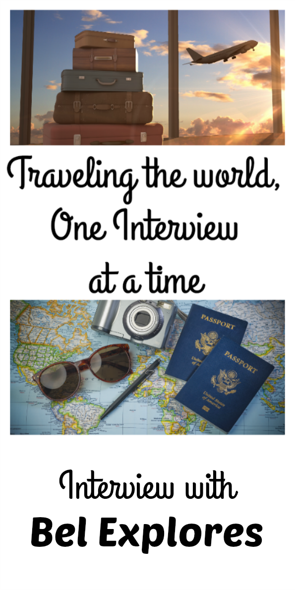Traveling the world, one interview at a time - Interview with Bel Explores