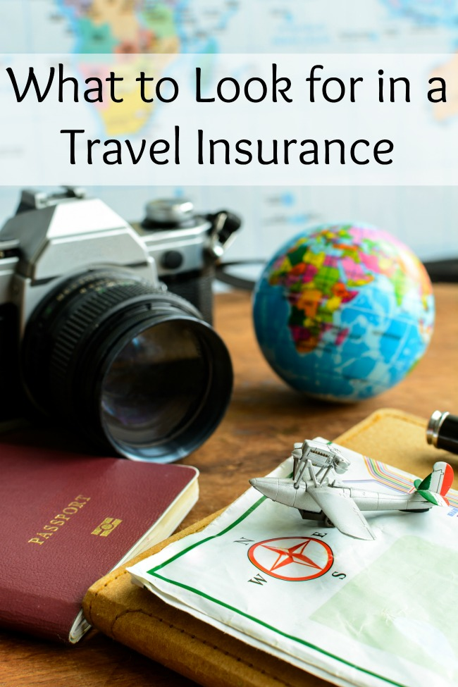 What to Look for in a Travel Insurance