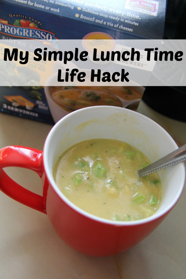 My Simple Lunch Time Life Hack - Progresso Soup Bistro Cups