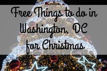 Free Things to do in Washington, DC for Christmas