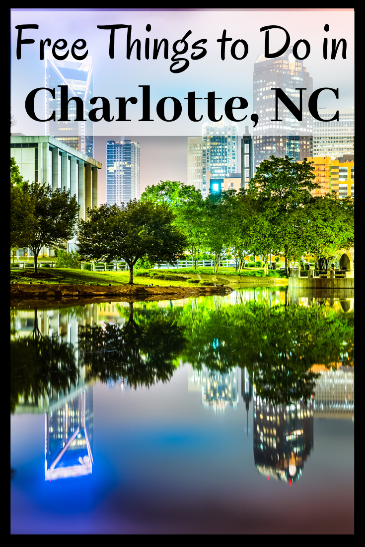 Free things to do in Charlotte, NC
